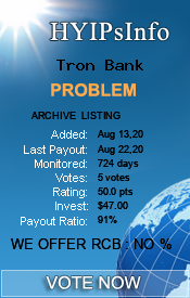 Tron Bank Monitoring details on HYIPsInfo.com
